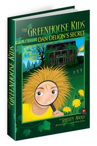 The Greenhouse Kids, Dan Delion's Secret